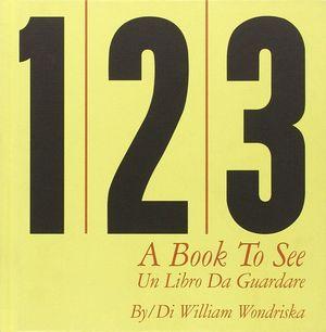 1 2 3 A BOOK TO SEE U LIBRO DA GUARDARE