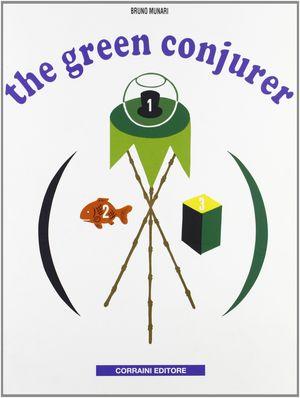 GREEN CONJURER, THE