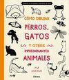 CÓMO DIBUJAR, PERROS, GATOS Y OTROS ANIMALES