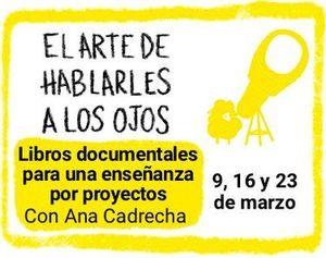 EL ARTE DE HABLARLES A LOS OJOS